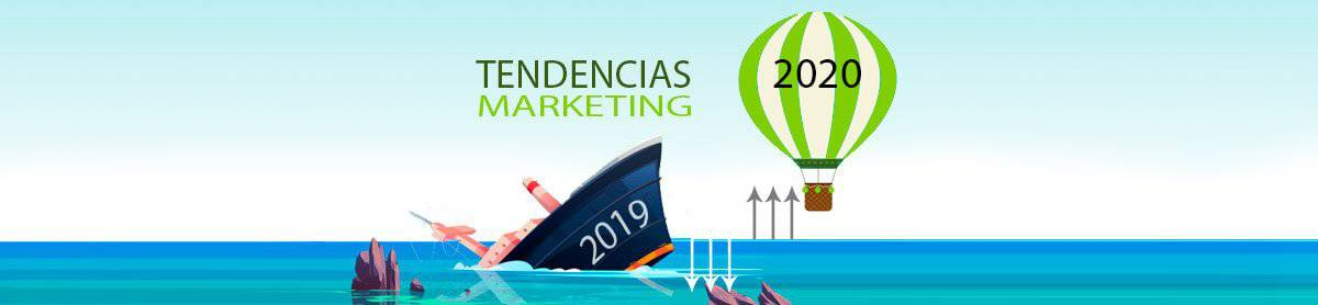 Tendencias de marketing para 2020