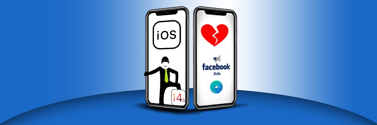 Actualización iOS 14 y Facebook Ads
